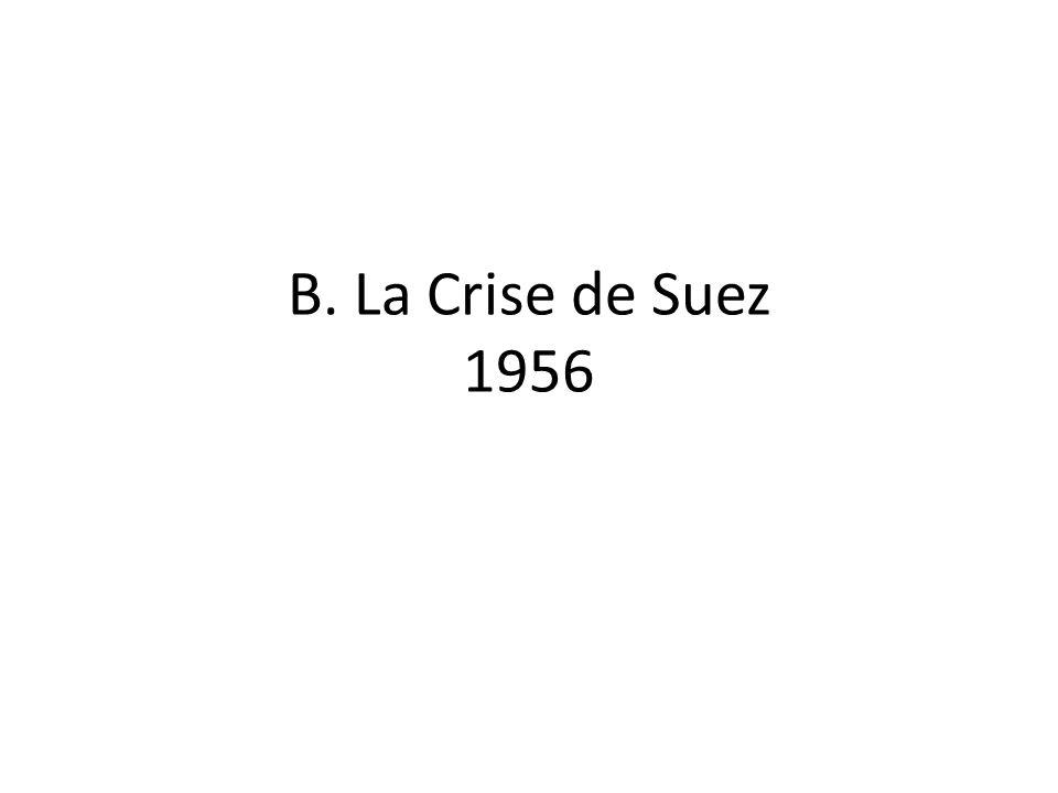 B. La Crise de Suez 1956