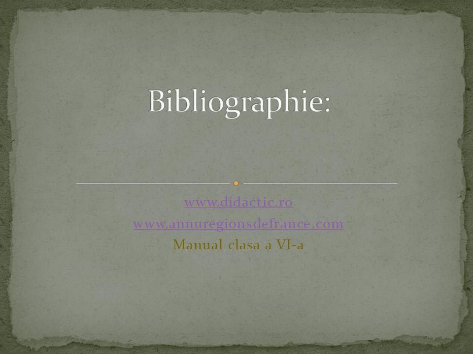 www.didactic.ro www.annuregionsdefrance.com Manual clasa a VI-a