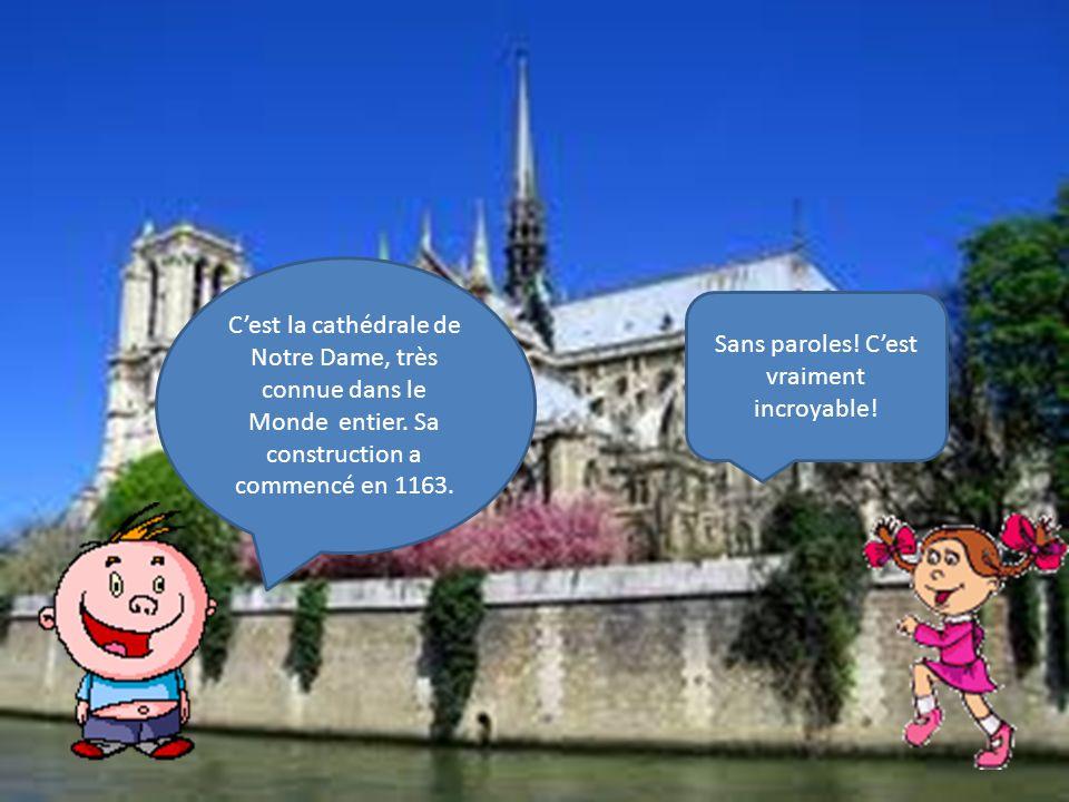 Cest la cathédrale de Notre Dame, très connue dans le Monde entier.