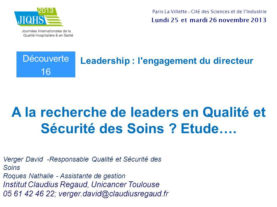 A la recherche de leaders en Qualité et Sécurité des Soins .