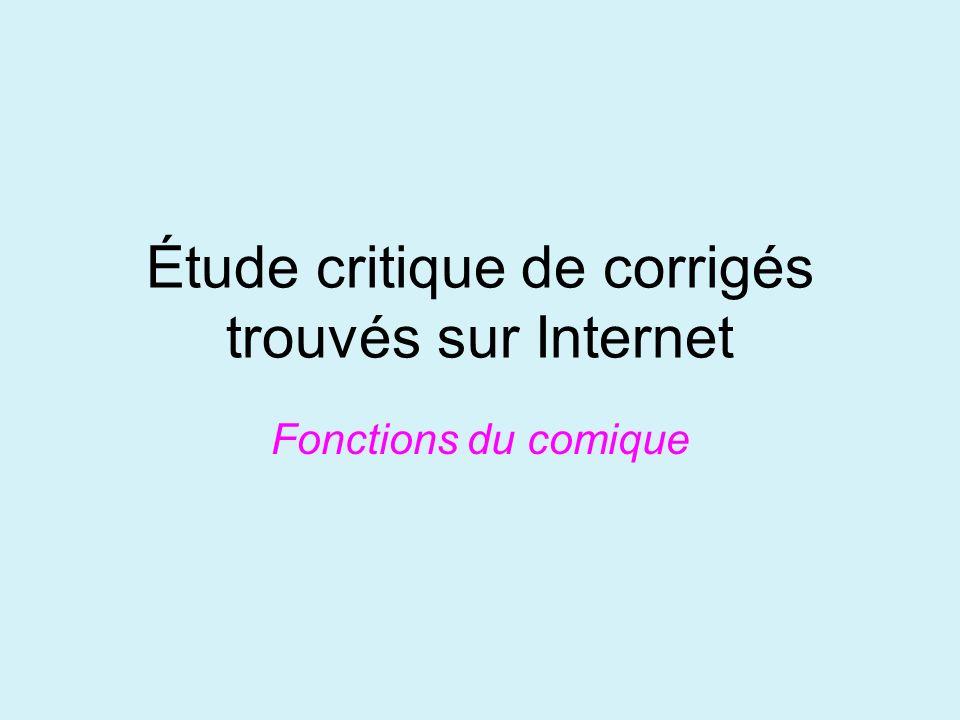 Étude critique de corrigés trouvés sur Internet Fonctions du comique
