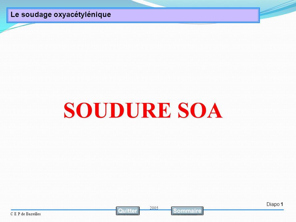 Diapo 1 C E P de Bazeilles Le soudage oxyacétylénique SOUDURE SOA 2005