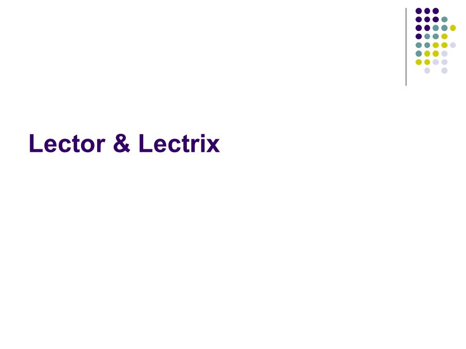Lector & Lectrix