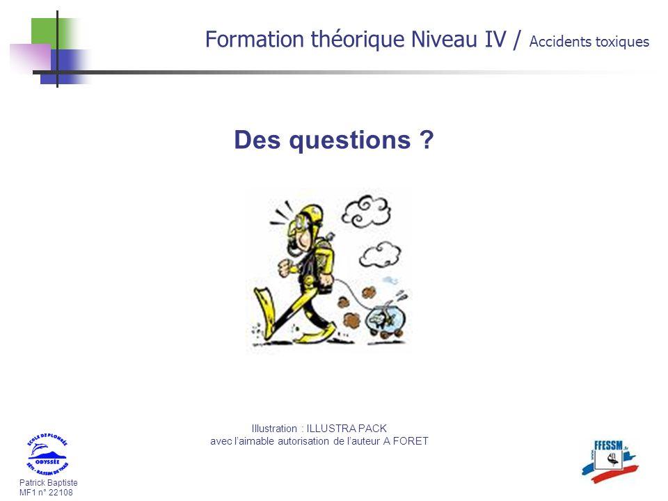 Patrick Baptiste MF1 n° 22108 Des questions .