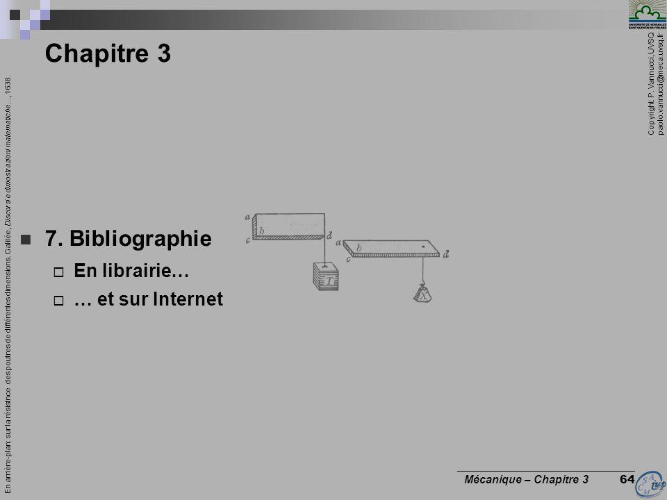 Copyright: P. Vannucci, UVSQ paolo.vannucci@meca.uvsq.fr ________________________________ Mécanique – Chapitre 3 64 Chapitre 3 7. Bibliographie En lib