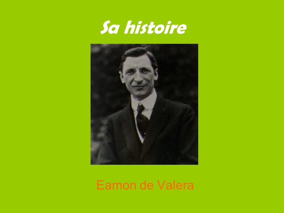 Sa histoire Eamon de Valera