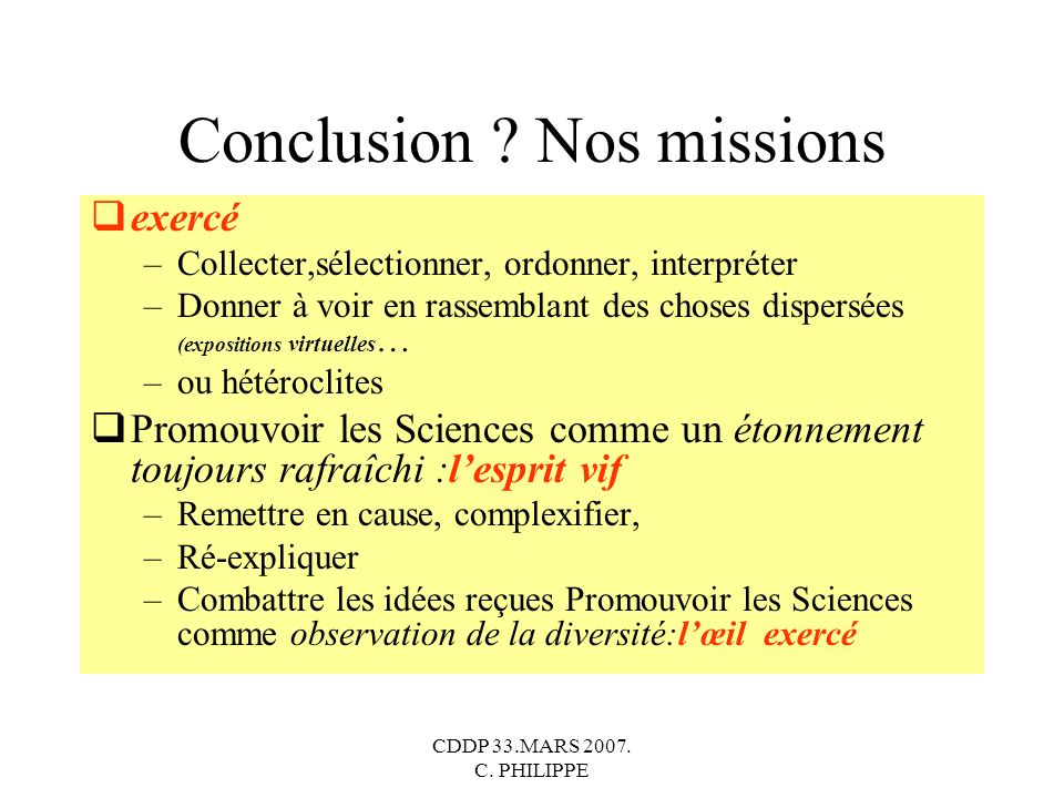 CDDP 33.MARS 2007.C. PHILIPPE Conclusion .