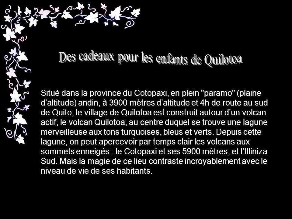 Situé dans la province du Cotopaxi, en plein paramo (plaine daltitude) andin, à 3900 mètres daltitude et 4h de route au sud de Quito, le village de Quilotoa est construit autour dun volcan actif, le volcan Quilotoa, au centre duquel se trouve une lagune merveilleuse aux tons turquoises, bleus et verts.