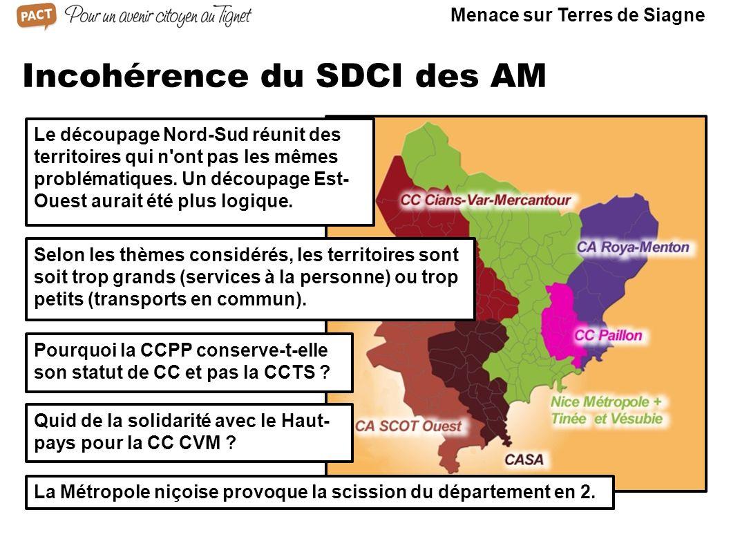 Incohérence du SDCI des AM Le découpage Nord-Sud réunit des territoires qui n'ont pas les mêmes problématiques. Un découpage Est- Ouest aurait été plu