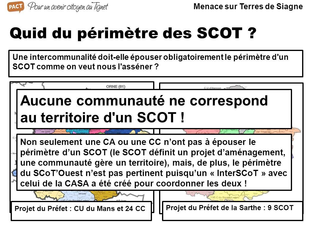 Pertinence de la CCTS A aucun moment, les préfets des Alpes Maritimes n ont expliqué leur refus d autoriser la création de Terres de Siagne, se contentant d affirmer que le périmètre de notre Communauté de communes n était pas « pertinent ».