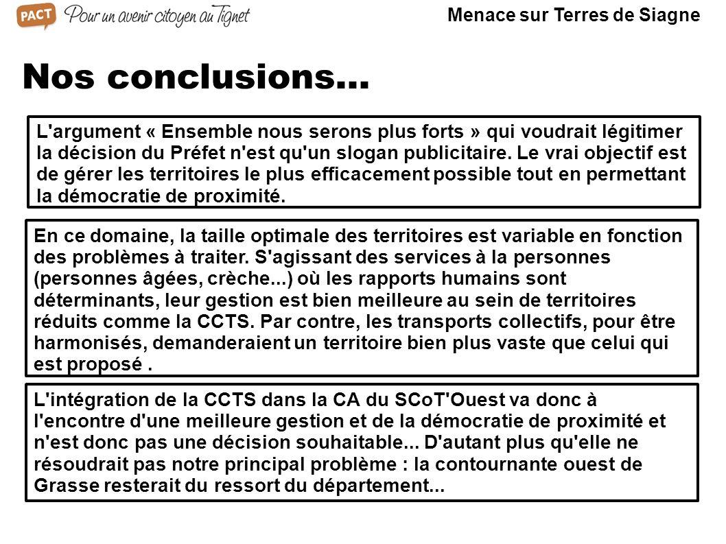Menace sur Terres de Siagne Nos conclusions...