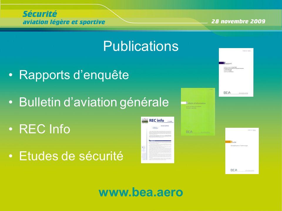 Publications Rapports denquête Bulletin daviation générale REC Info Etudes de sécurité www.bea.aero