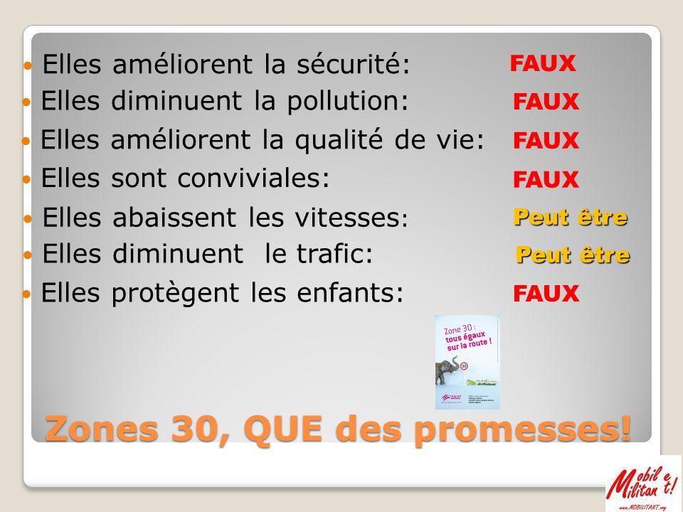 Plus elles sont moches et envahissantes… plus elles sont efficaces… contre le trafic!