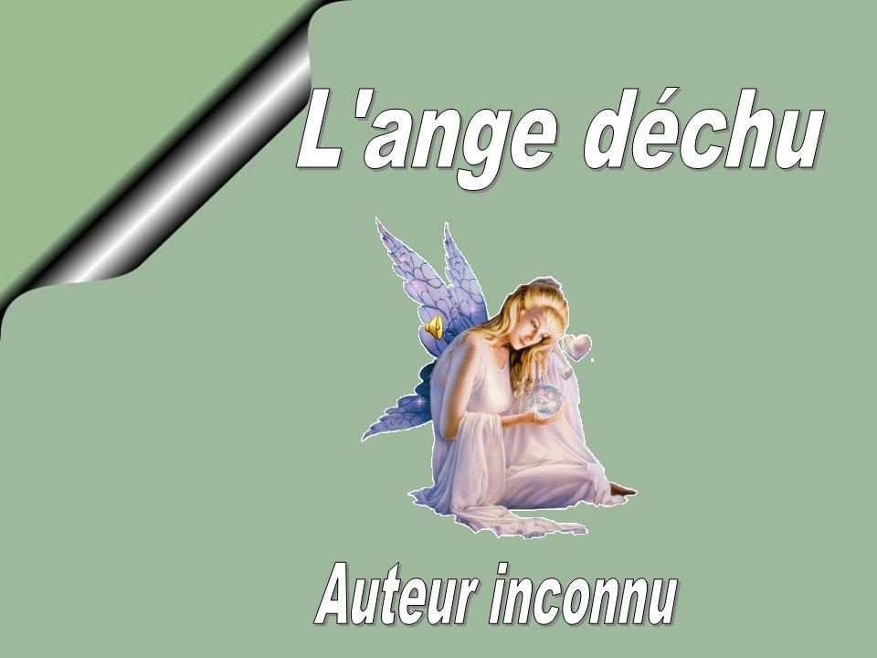Un ange est venu me prendre un soir A cause de mes actes Parce que cest moi qui ai voulu quil vienne