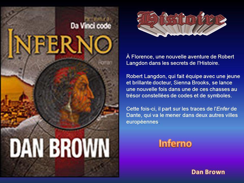 À Florence, une nouvelle aventure de Robert Langdon dans les secrets de l'Histoire. Robert Langdon, qui fait équipe avec une jeune et brillante docteu