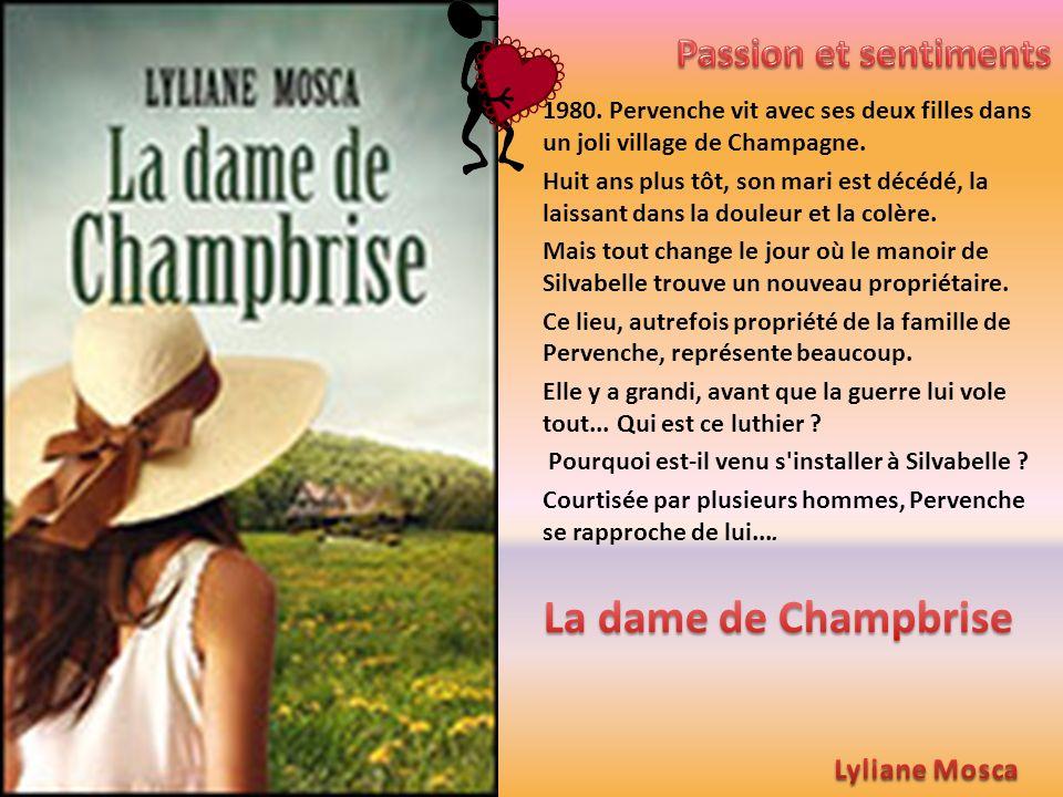 1980. Pervenche vit avec ses deux filles dans un joli village de Champagne. Huit ans plus tôt, son mari est décédé, la laissant dans la douleur et la