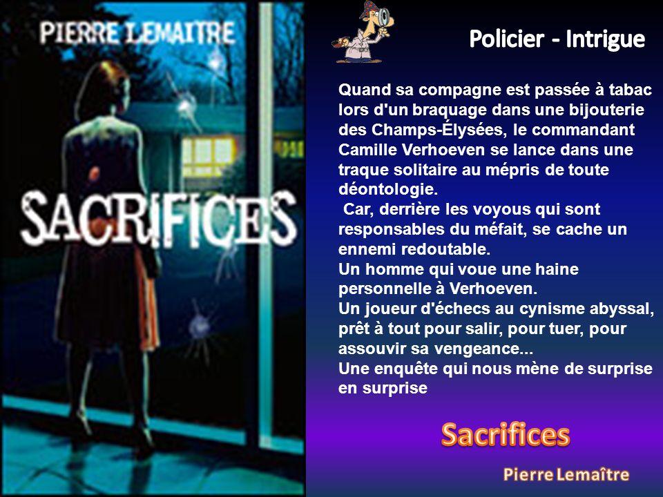 Quand sa compagne est passée à tabac lors d un braquage dans une bijouterie des Champs-Élysées, le commandant Camille Verhoeven se lance dans une traque solitaire au mépris de toute déontologie.