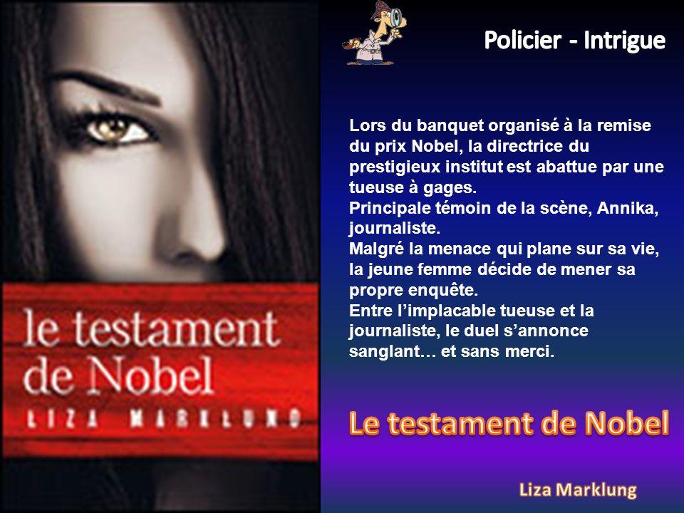 Lors du banquet organisé à la remise du prix Nobel, la directrice du prestigieux institut est abattue par une tueuse à gages.