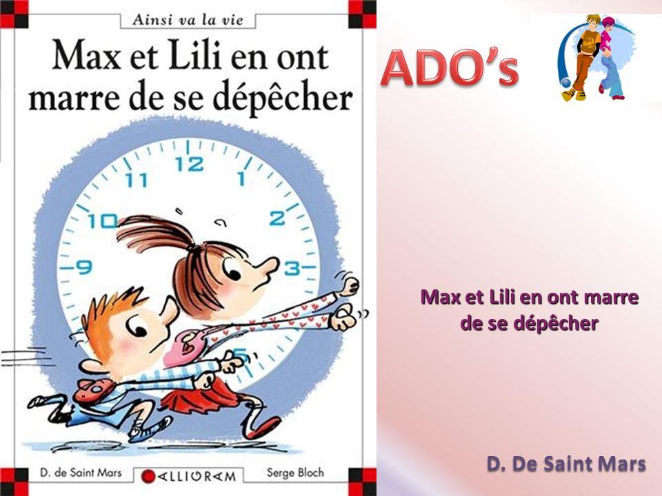 Max et Lili en ont marre de se dépêcher D. De Saint Mars