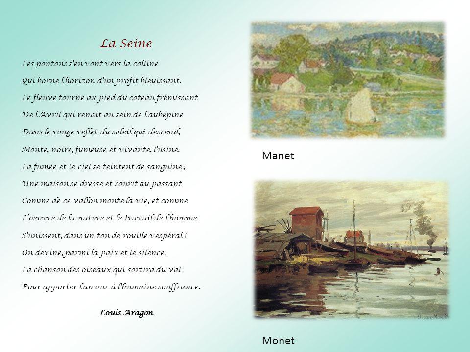 La Seine Les pontons s'en vont vers la colline Qui borne l'horizon d'un profit bleuissant. Le fleuve tourne au pied du coteau frémissant De l'Avril qu