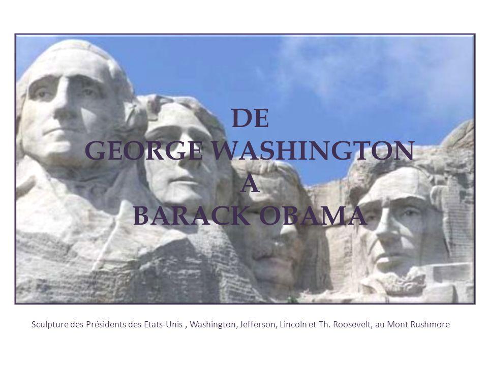 Sculpture des Présidents des Etats-Unis, Washington, Jefferson, Lincoln et Th. Roosevelt, au Mont Rushmore DE GEORGE WASHINGTON A BARACK OBAMA