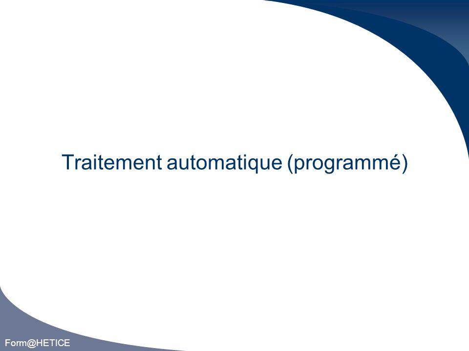 Form@HETICE Traitement automatique (programmé)