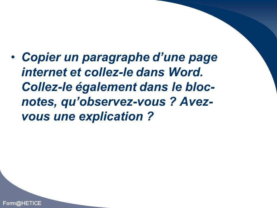 Form@HETICE Copier un paragraphe dune page internet et collez-le dans Word.