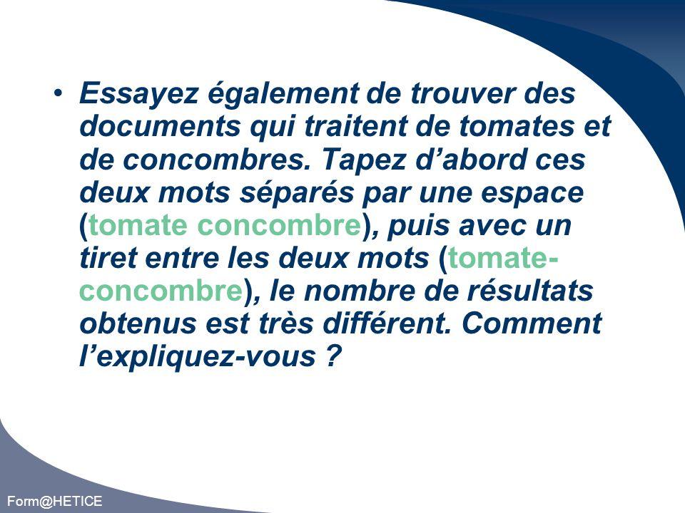 Form@HETICE Choisissez un « non mot » tel que jvdh, qui ne veut rien dire en français et sans doute dans aucune autre langue.