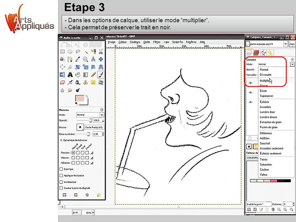 Etape 3 - Dans les options de calque, utiliser le mode multiplier. - Cela permet de préserver le trait en noir. - Dans les options de calque, utiliser