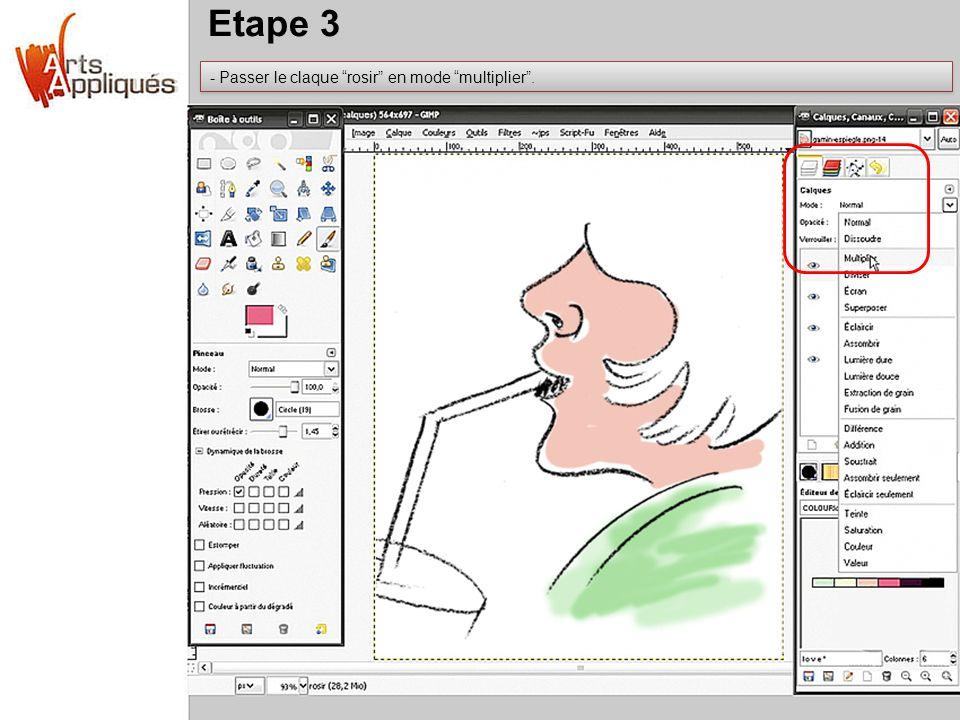 Etape 3 - Passer le claque rosir en mode multiplier.