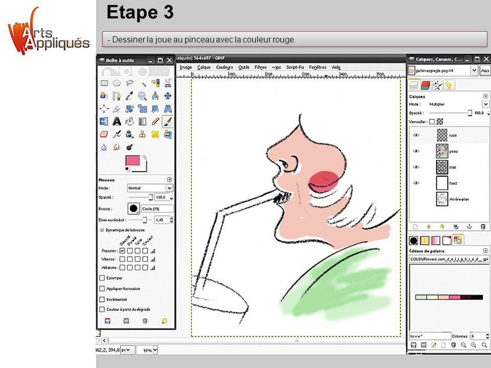 Etape 3 - Dessiner la joue au pinceau avec la couleur rouge.
