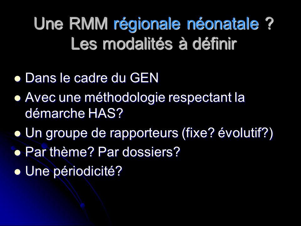 Une RMM régionale néonatale .