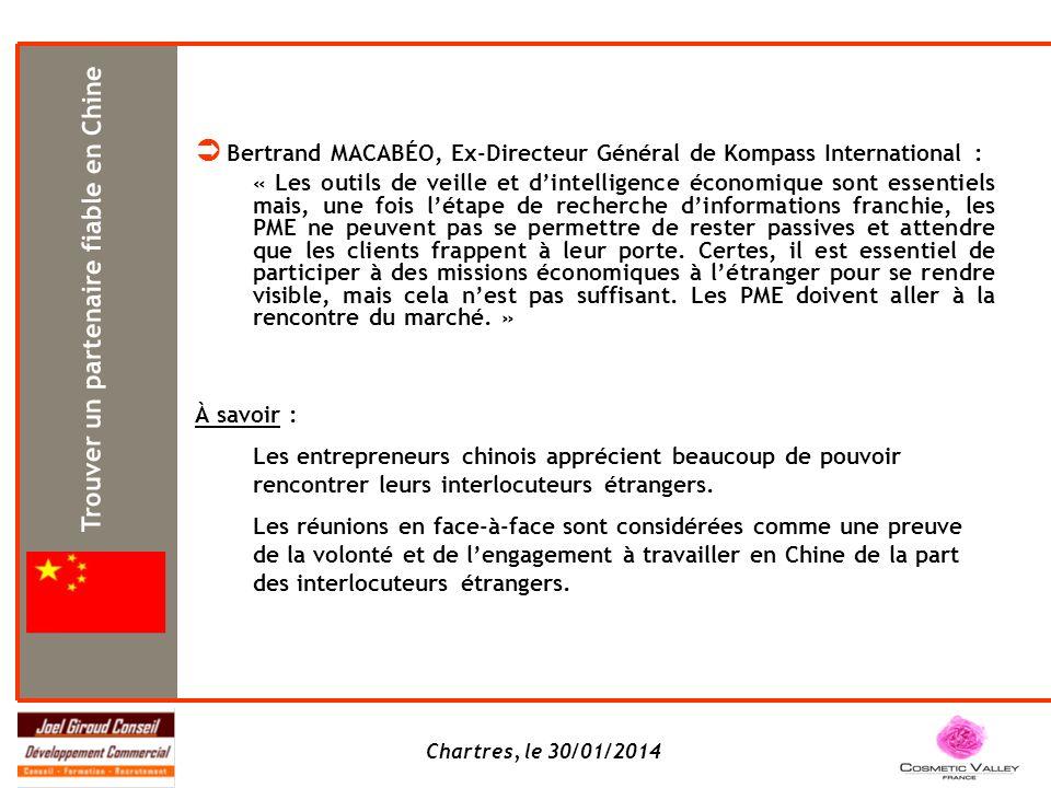 Chartres, le 30/01/2014 Bertrand MACABÉO, Ex-Directeur Général de Kompass International : « Les outils de veille et dintelligence économique sont esse
