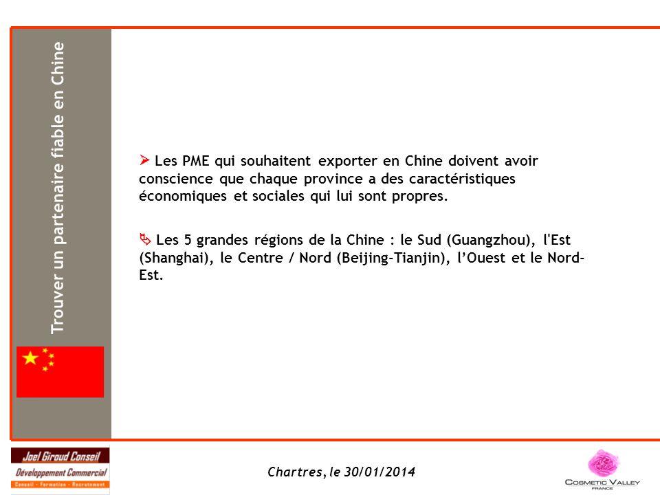 Chartres, le 30/01/2014 Les PME qui souhaitent exporter en Chine doivent avoir conscience que chaque province a des caractéristiques économiques et so
