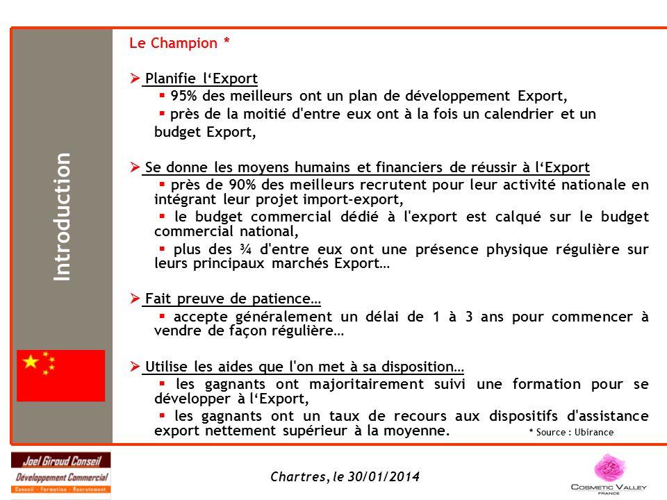 Chartres, le 30/01/2014 Le Champion * Planifie lExport 95% des meilleurs ont un plan de développement Export, près de la moitié d'entre eux ont à la f