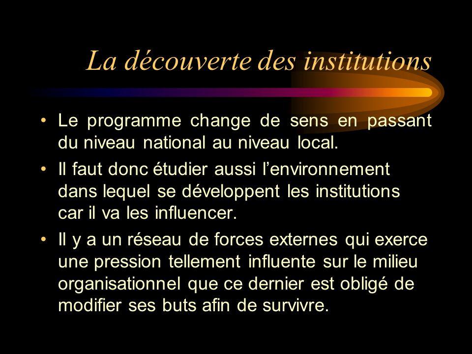 La découverte des institutions Le programme change de sens en passant du niveau national au niveau local.