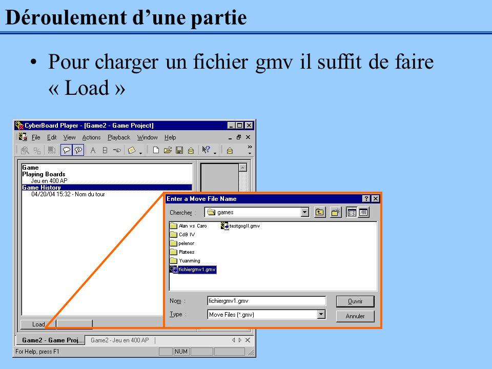 Déroulement dune partie Pour charger un fichier gmv il suffit de faire « Load »