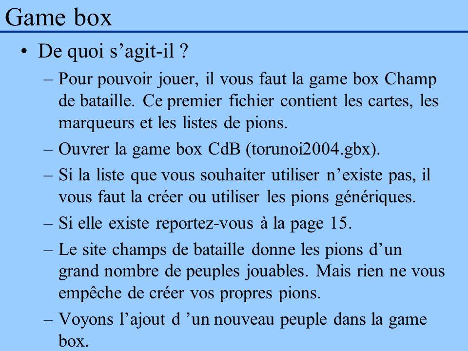 Game box De quoi sagit-il ? –Pour pouvoir jouer, il vous faut la game box Champ de bataille. Ce premier fichier contient les cartes, les marqueurs et