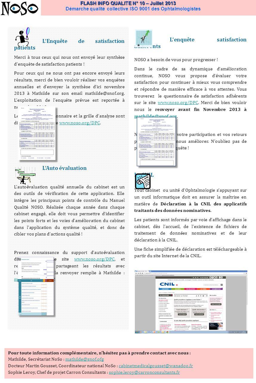 FLASH INFO QUALITE N° 10 – Juillet 2013 FLASH INFO QUALITE N° 10 – Juillet 2013 Démarche qualité collective ISO 9001 des Ophtalmologistes LEnquête de