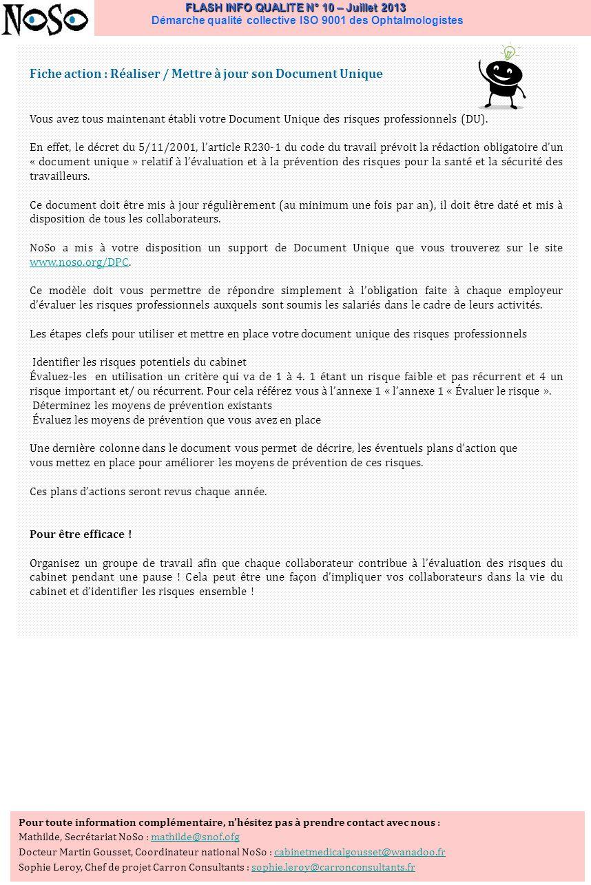 FLASH INFO QUALITE N° 10 – Juillet 2013 FLASH INFO QUALITE N° 10 – Juillet 2013 Démarche qualité collective ISO 9001 des Ophtalmologistes Fiche action