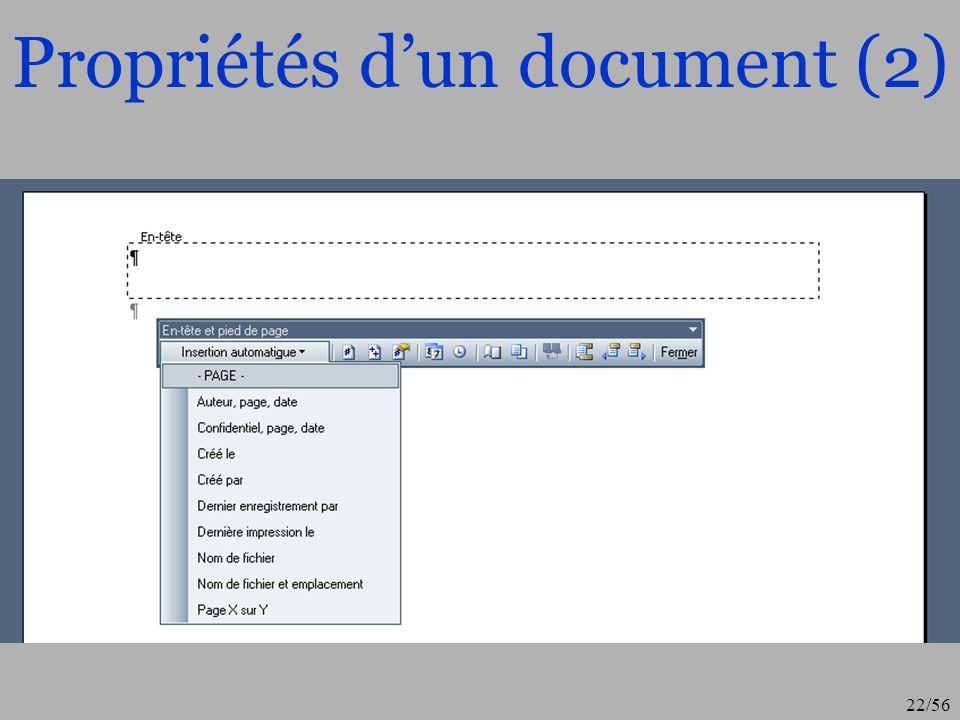 23/56 Propriétés dun document (3) Avec cette barre doutils, on peut moduler lentête du document (un icône permet de choisir page pair et impair) et de passer au pied de page.