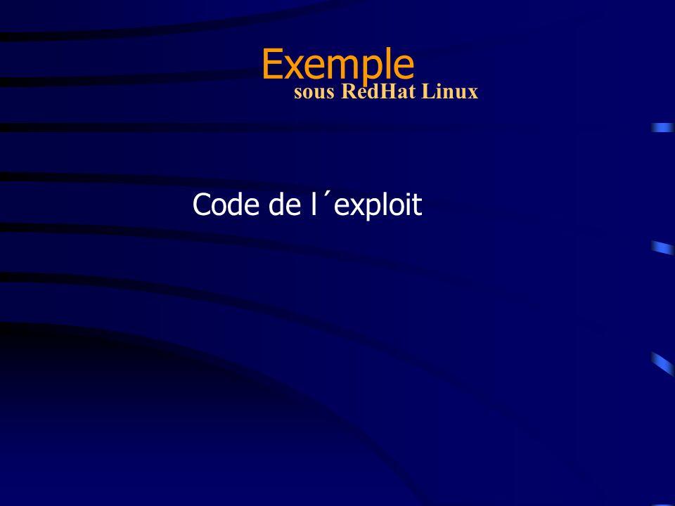 Exemple Code de l´exploit sous RedHat Linux