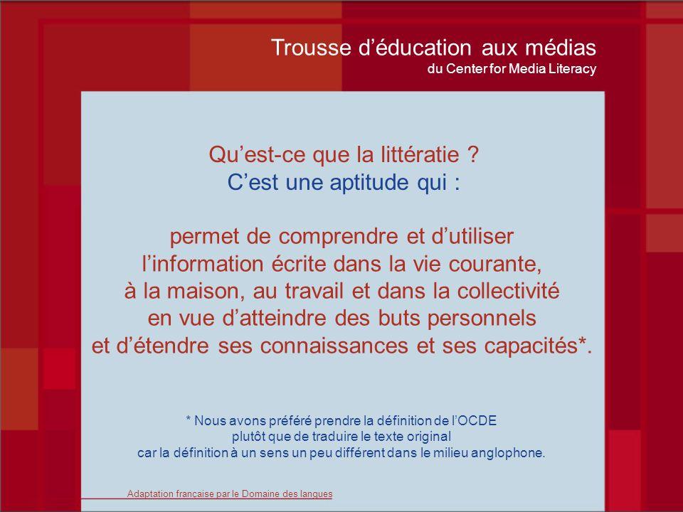 Trousse déducation aux médias du Center for Media Literacy Éducation aux médias #1 Question clé Qui a conçu ce message médiatique .