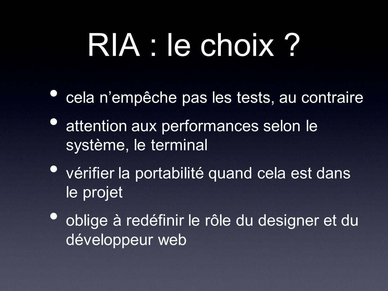 RIA : le choix .