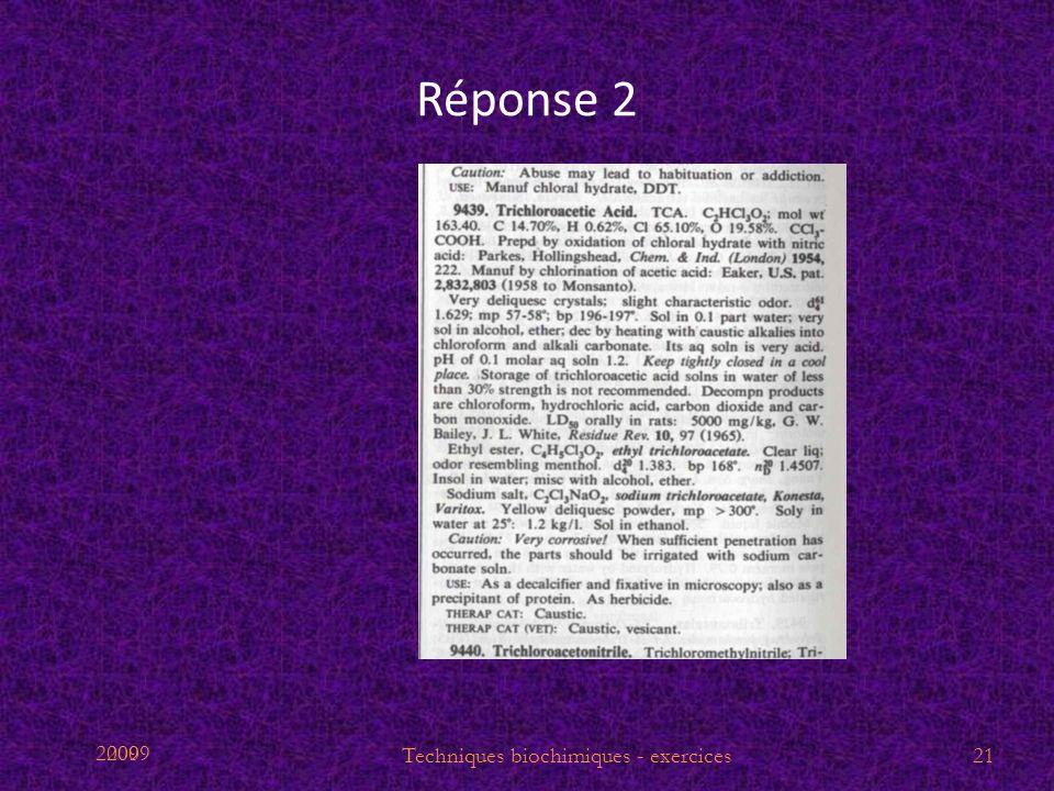 2009 Réponse 2 21Techniques biochimiques - exercices