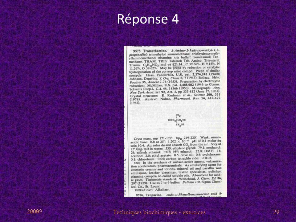 2009 Réponse 4 29Techniques biochimiques - exercices