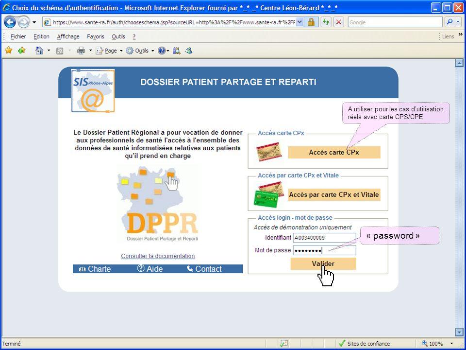 19 mai 2014Présentation outils DCC 31 « password » A utiliser pour les cas dutilisation réels avec carte CPS/CPE