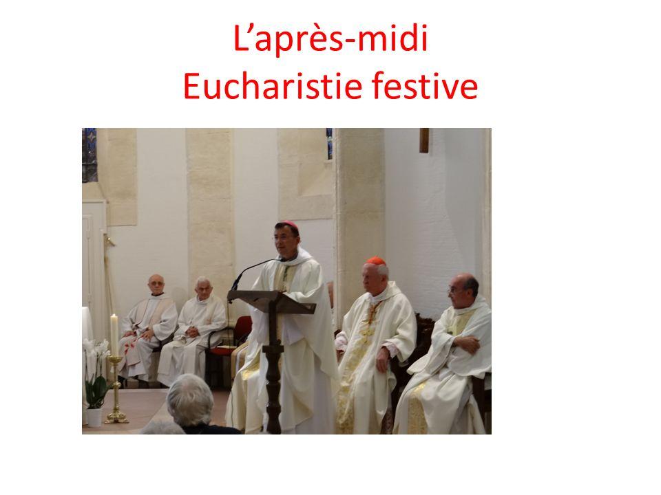 Laprès-midi Eucharistie festive