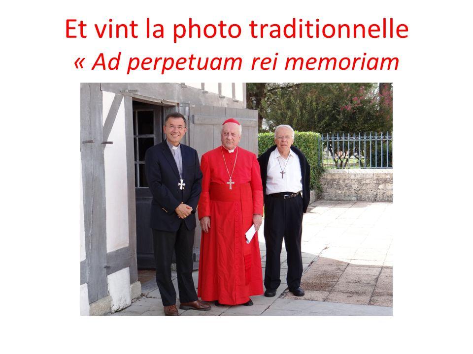 Et vint la photo traditionnelle « Ad perpetuam rei memoriam