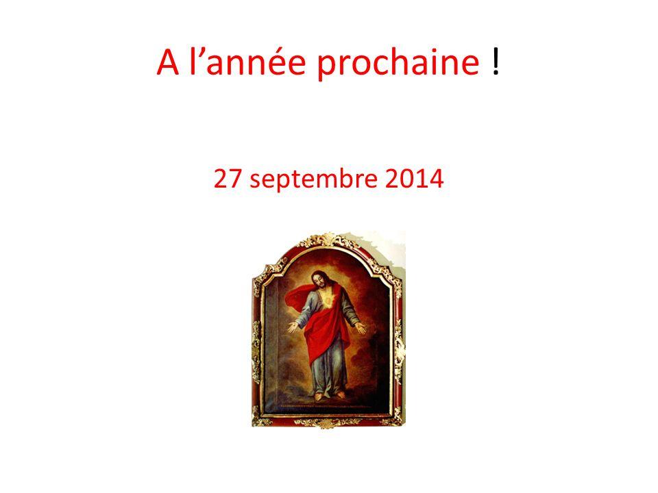 A lannée prochaine ! 27 septembre 2014